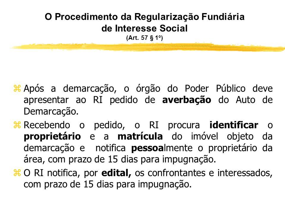 Regularização em Imóveis do Patrimônio Público zAssim, se o imóvel pertencer à União ou a outro ente federado, poderá haver regularização fundiária ta