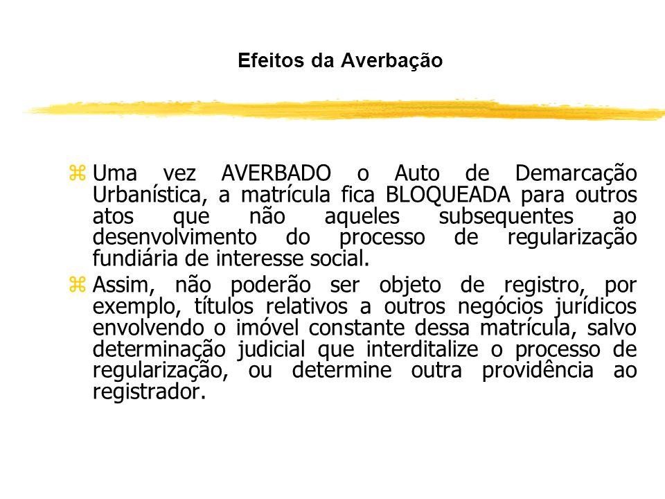 Modelo de Averbação do Auto de Demarcação Urbanística zAV-..../........, em.../.../...... zTÍTULO - AUTO DE DEMARCAÇÃO URBANÍSTICA. zNos termos do AUT