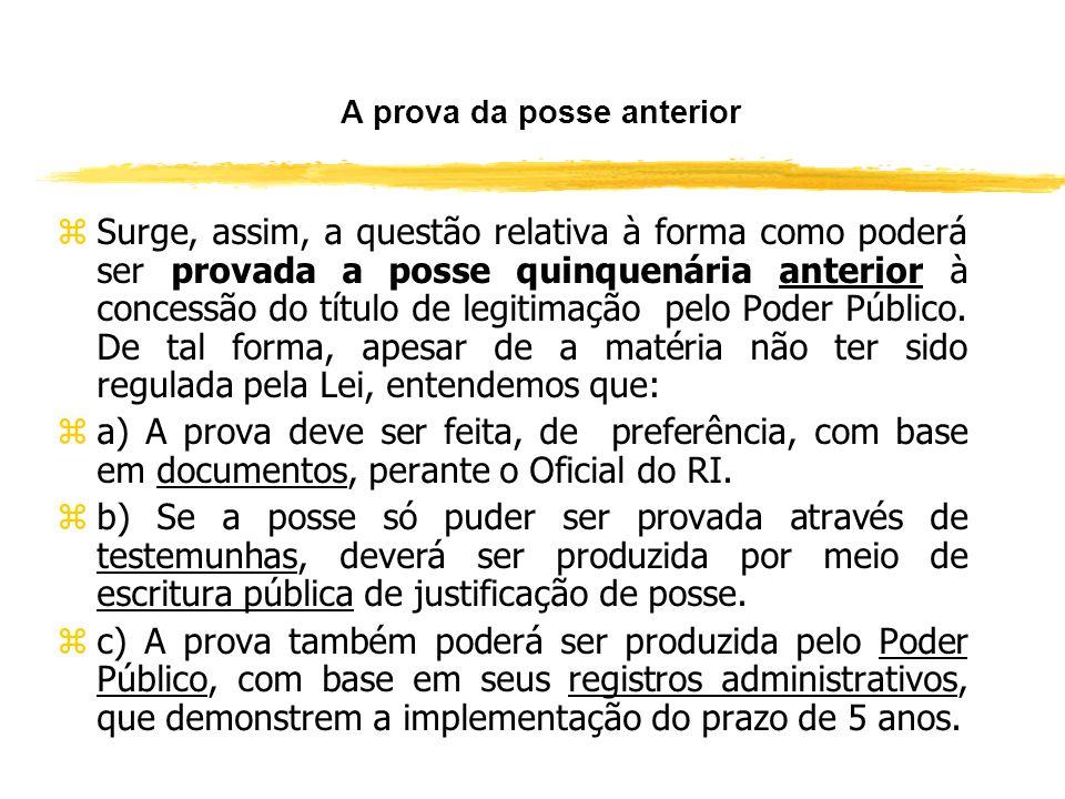 O prazo constitucional zDe acordo com o que estabeleceu o art. 60 da Lei podem-se verificar duas situações em relação à implementação do prazo da poss