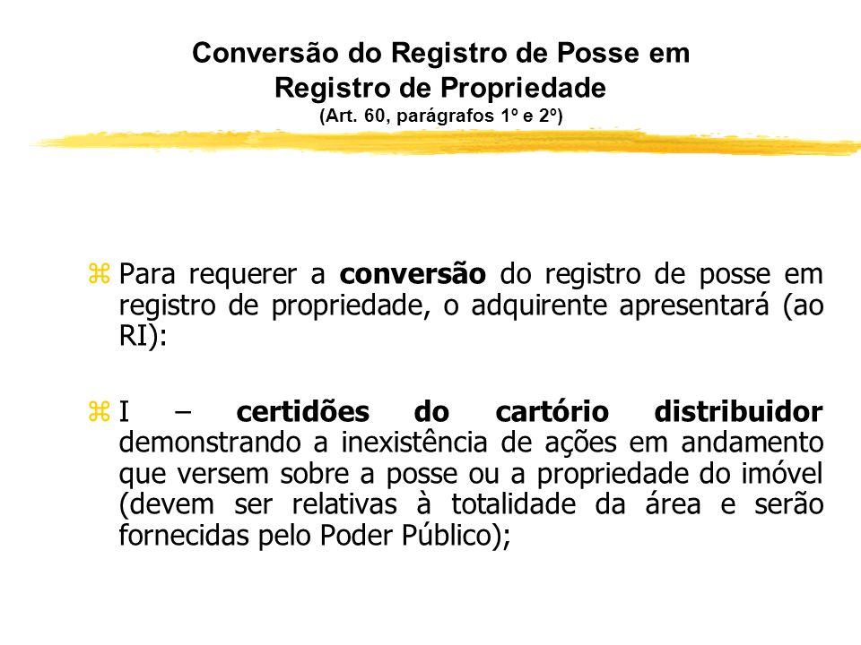 A prova da posse anterior zSurge, assim, a questão relativa à forma como poderá ser provada a posse quinquenária anterior à concessão do título de leg