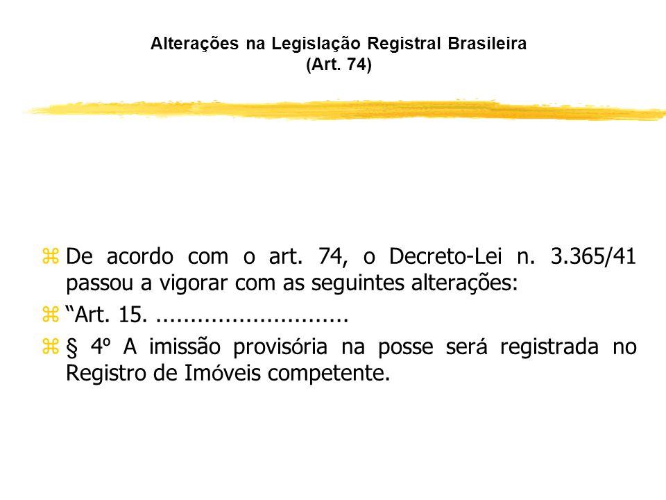 Regularização de Loteamentos (Art. 71, parágrafos 1º e 2º) zA regularização pode envolver a totalidade ou parcelas da gleba. zO interessado na regular