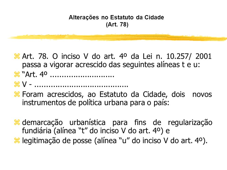 Alterações na Legislação Registral (Art. 76) zContinuação do art. 237-A da LRP: z§ 1o Para efeito de cobrança de custas e emolumentos, as averbações e