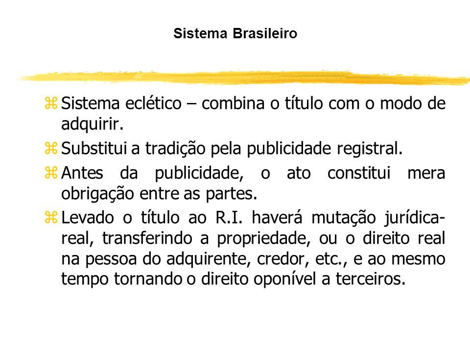 Sistema Brasileiro yMaria Helena Diniz – germe no sistema germânico. yOrlando Gomes – sistema romano. ySilvio Venosa – sistema germânico. ySilvio Rodr