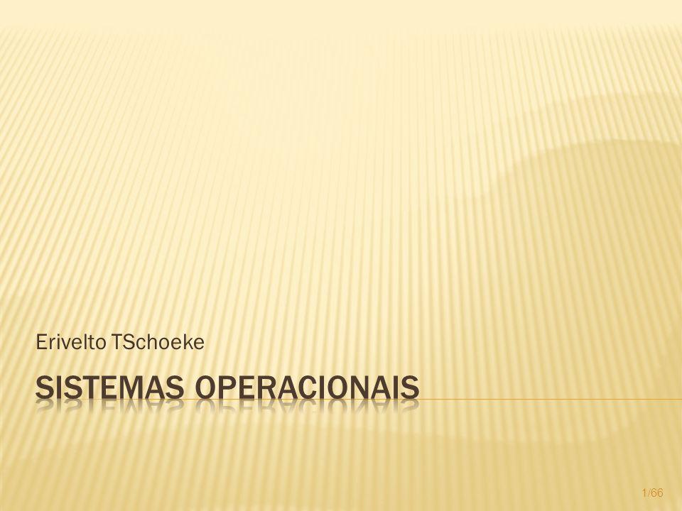 Processador não Virtualizado; Diversidade de equipamentos; Pré-existência de softwares. 62/66