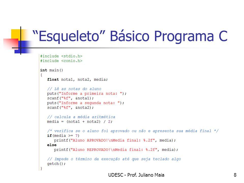 UDESC - Prof. Juliano Maia29 Exemplo