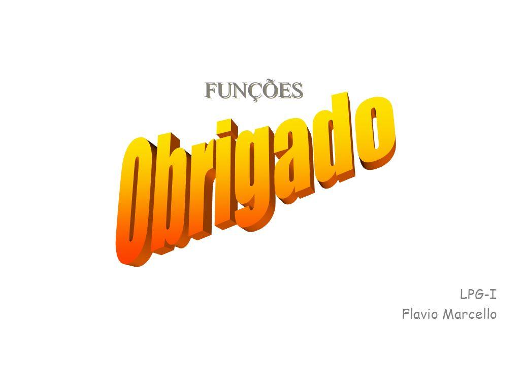 LPG-I Flavio Marcello FUNÇÕES