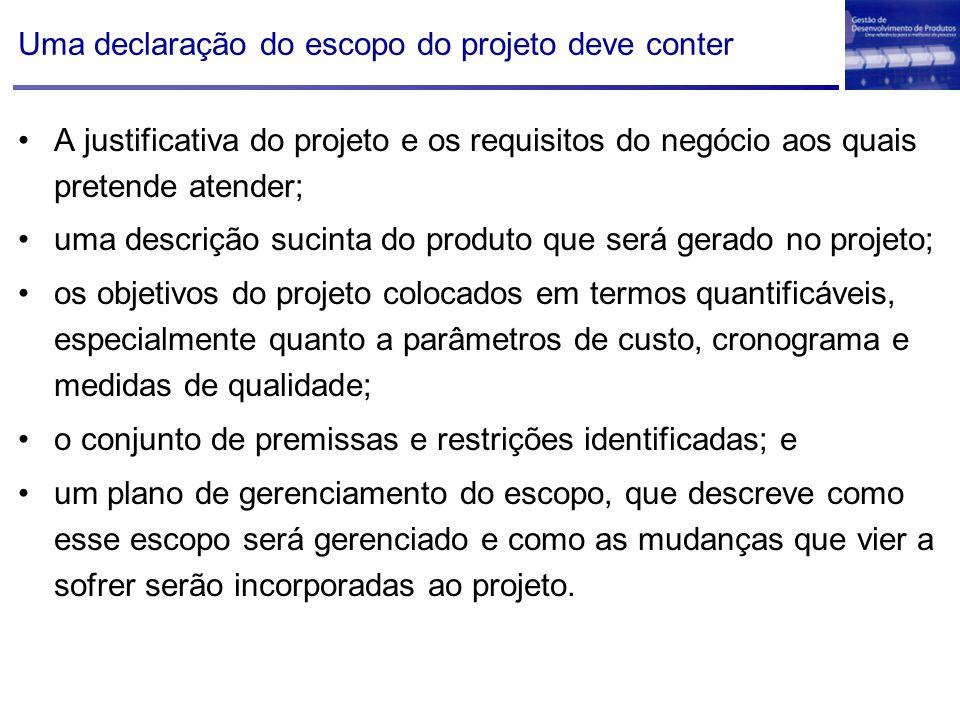 A justificativa do projeto e os requisitos do negócio aos quais pretende atender; uma descrição sucinta do produto que será gerado no projeto; os obje