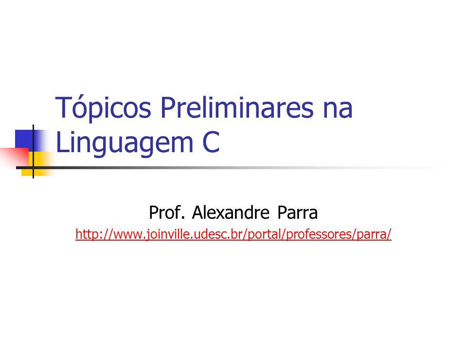 Índice Seção 1 – Tipos Primitivos na Ling.C Seção 2 – Variável na Ling.