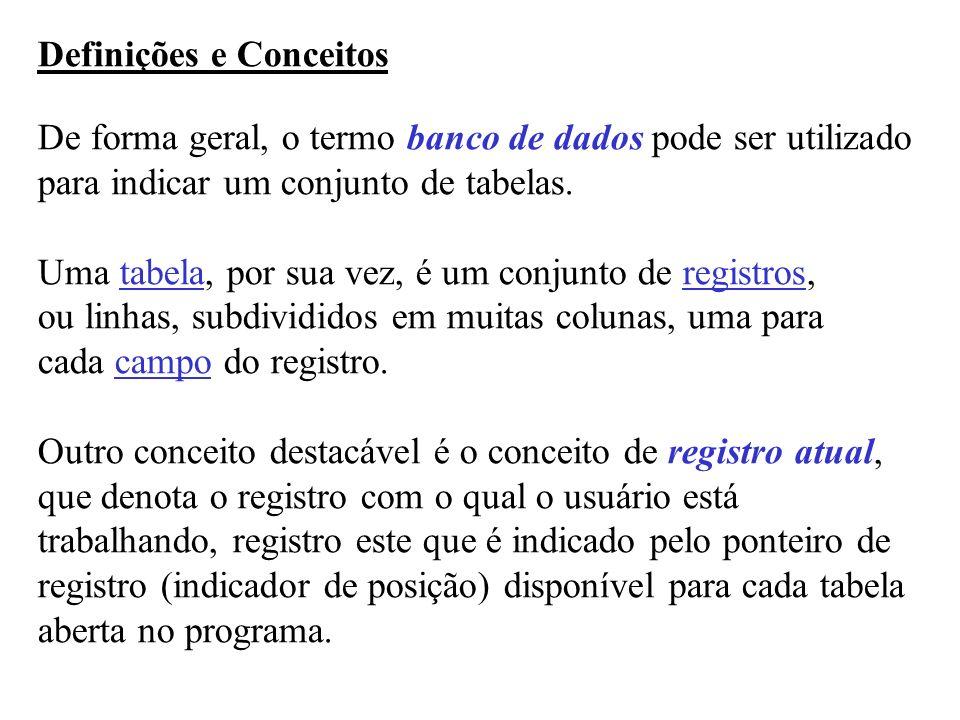Em Síntese: BD- Banco de Dados ou DB- Database Tabela1 Tabela2...