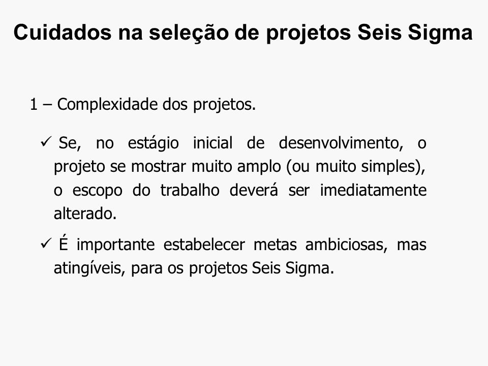 1 – Complexidade dos projetos.