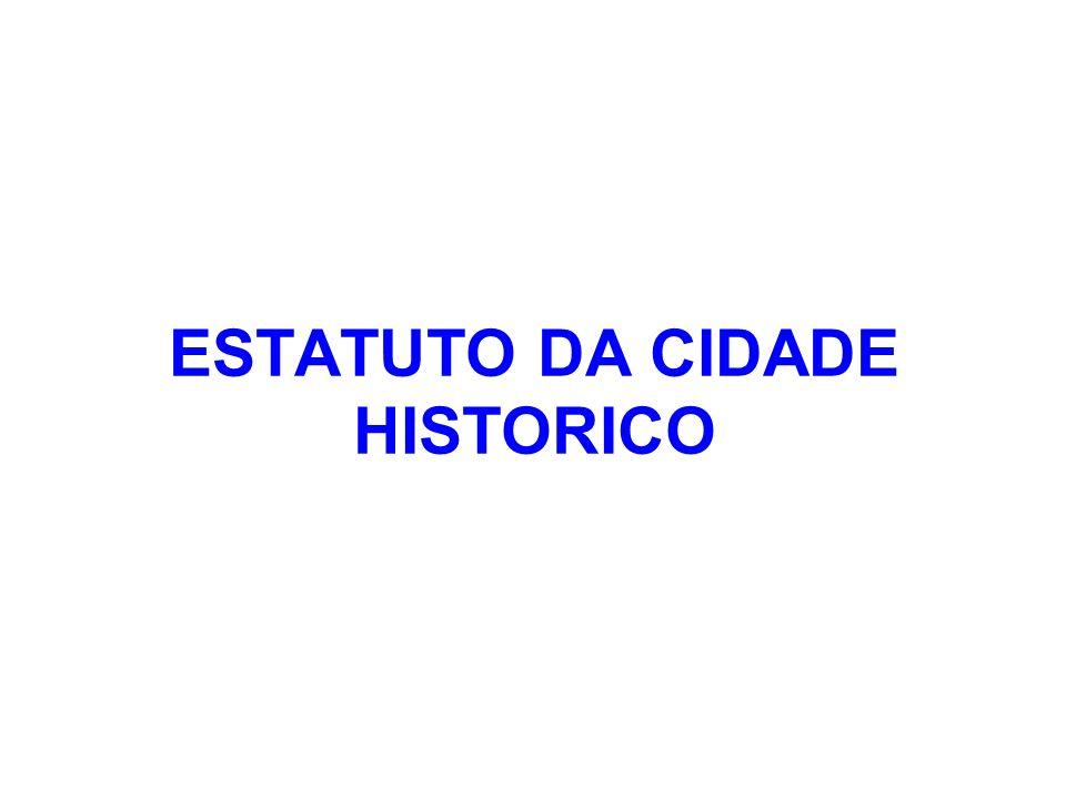 ESTATUTO DA CIDADE HISTORICO