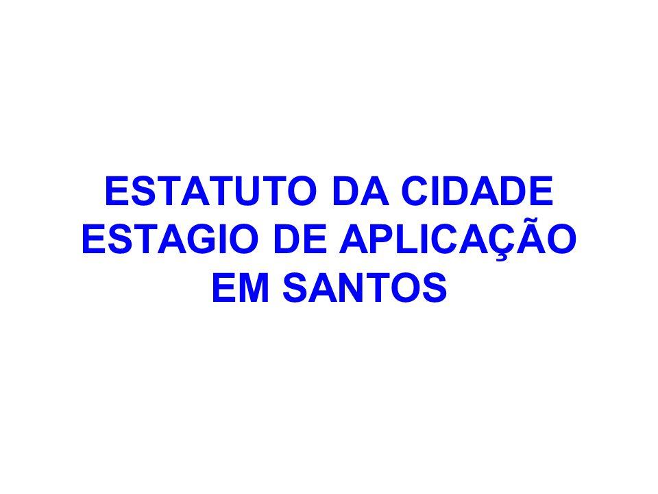 ESTATUTO DA CIDADE ESTAGIO DE APLICAÇÃO EM SANTOS