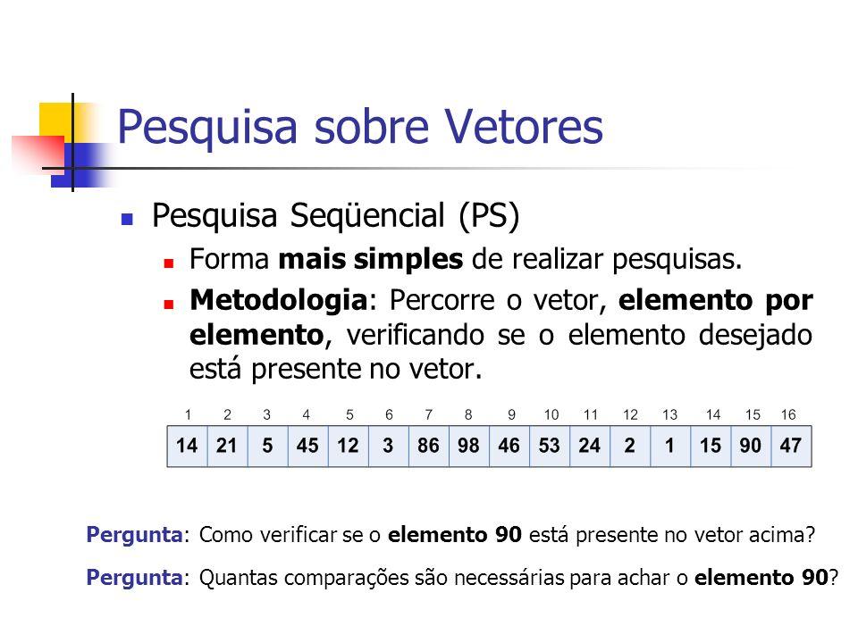 Características Extremamente simples o algoritmo; Pode ser muito ineficiente quando o conjunto de dados é muito grande.