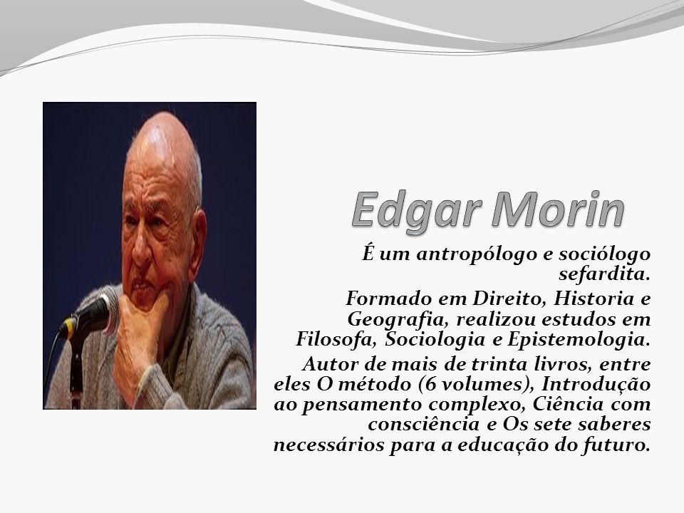 É um antropólogo e sociólogo sefardita. Formado em Direito, Historia e Geografia, realizou estudos em Filosofa, Sociologia e Epistemologia. Autor de m