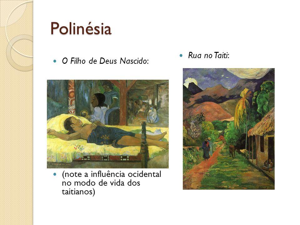 Polinésia Rua no Taiti: O Filho de Deus Nascido: (note a influência ocidental no modo de vida dos taitianos)
