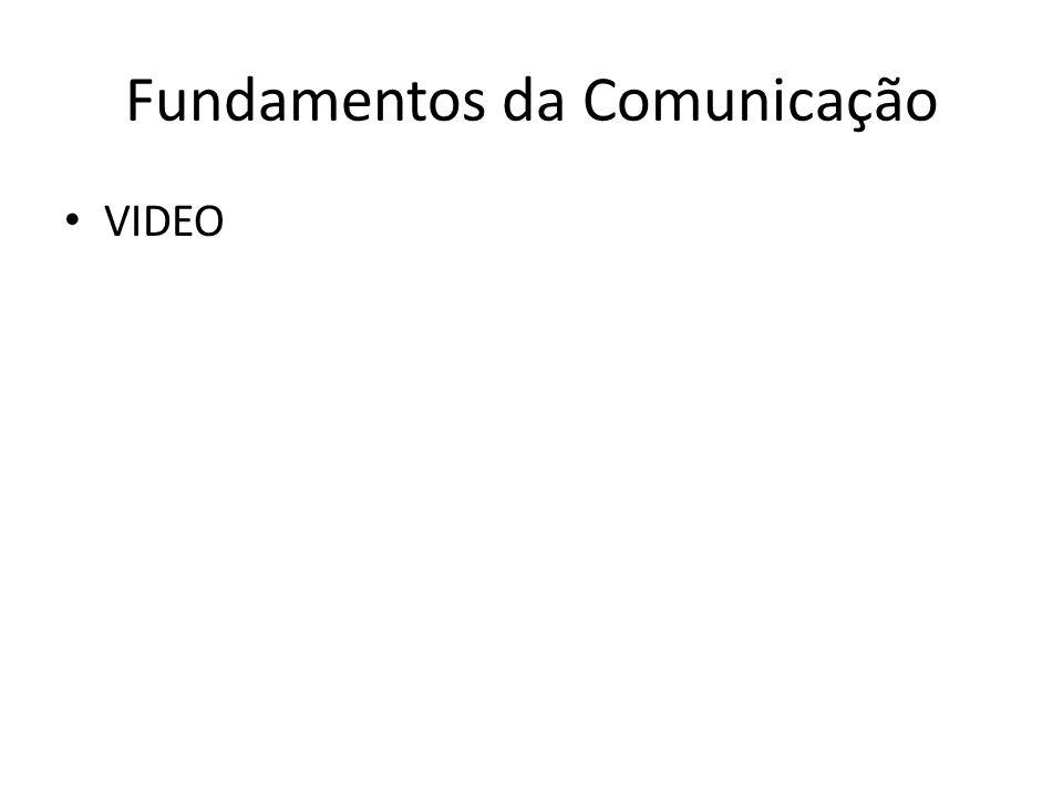 Fundamentos da Comunicação VIDEO