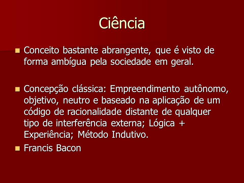Ciência Concepção clássica: Concepção clássica: Augusto Comte: Evolução do conhecimento Augusto Comte: Evolução do conhecimentoMetafísicaFilosofiaCiência