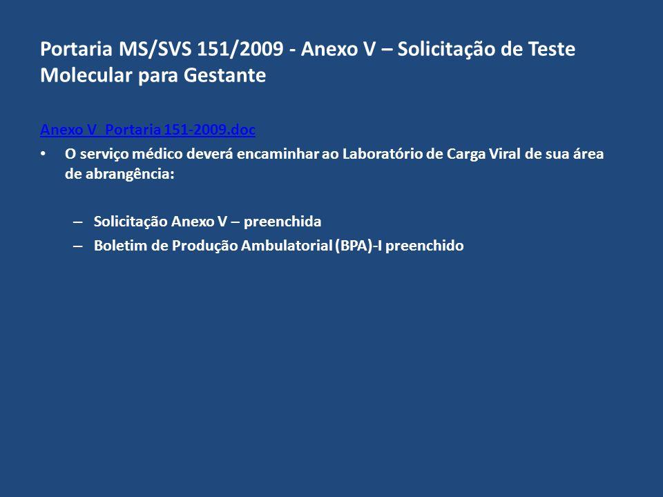 Fluxograma Mínimo (Portaria 151/2009) – 1ª Amostra Se Etapa I = Reagente Passo 3 Realizar um Teste Complementar (Etapa II) Passo 4 Interpretar o resultado da Etapa II Resultado da Etapa II.