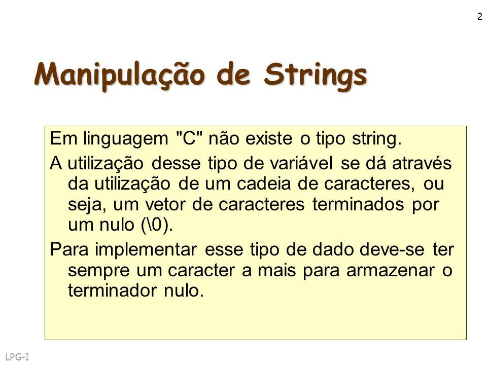 LPG-I 2 Manipulação de Strings Em linguagem
