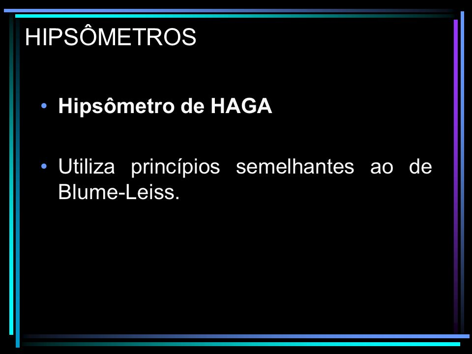 HIPSÔMETROS Hipsômetro de CHRISTEN Baseia-se na semelhança de triângulos.