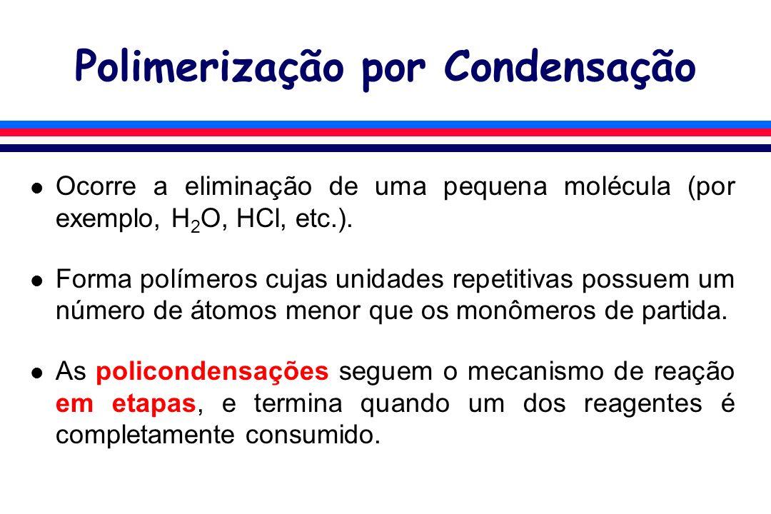 Polimerização por Condensação l Utilizando dois monômeros homofuncionais