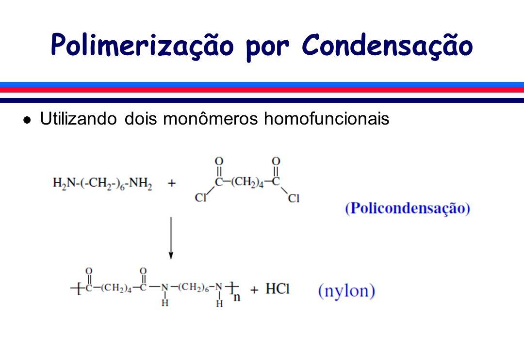 Polimerização por Condensação l Utilizando um monômero heterofuncional