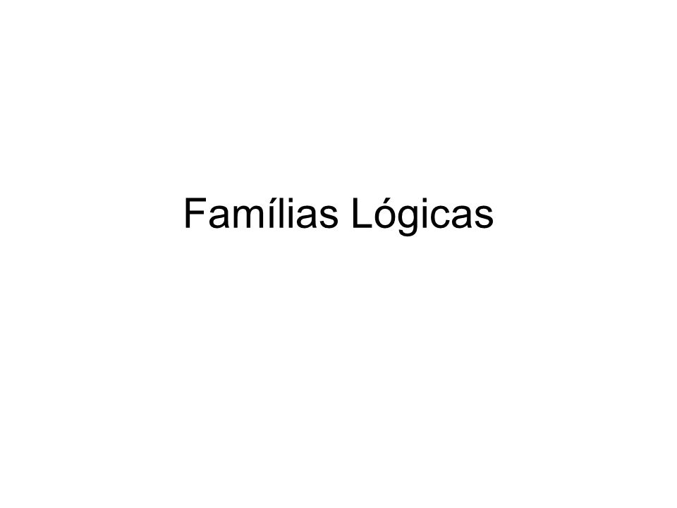 Famílias Lógicas