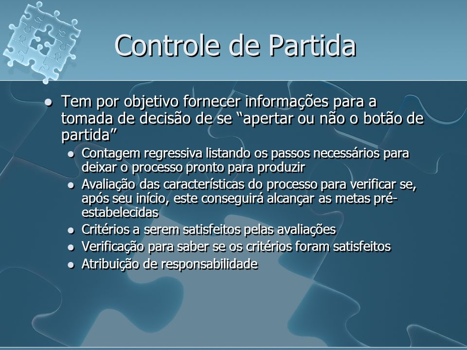 Controle de Partida Tem por objetivo fornecer informações para a tomada de decisão de se apertar ou não o botão de partida Contagem regressiva listand