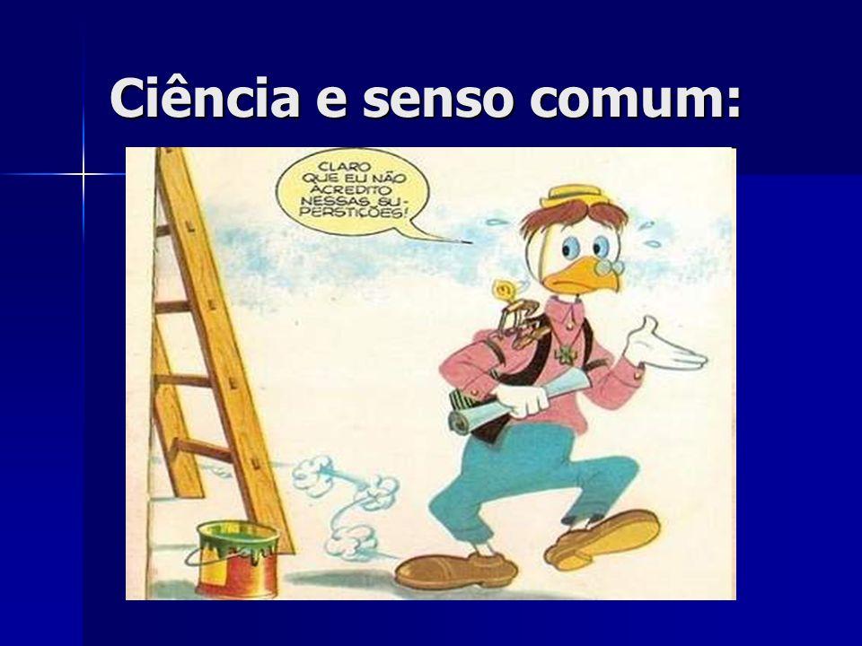 Ciência e senso comum: