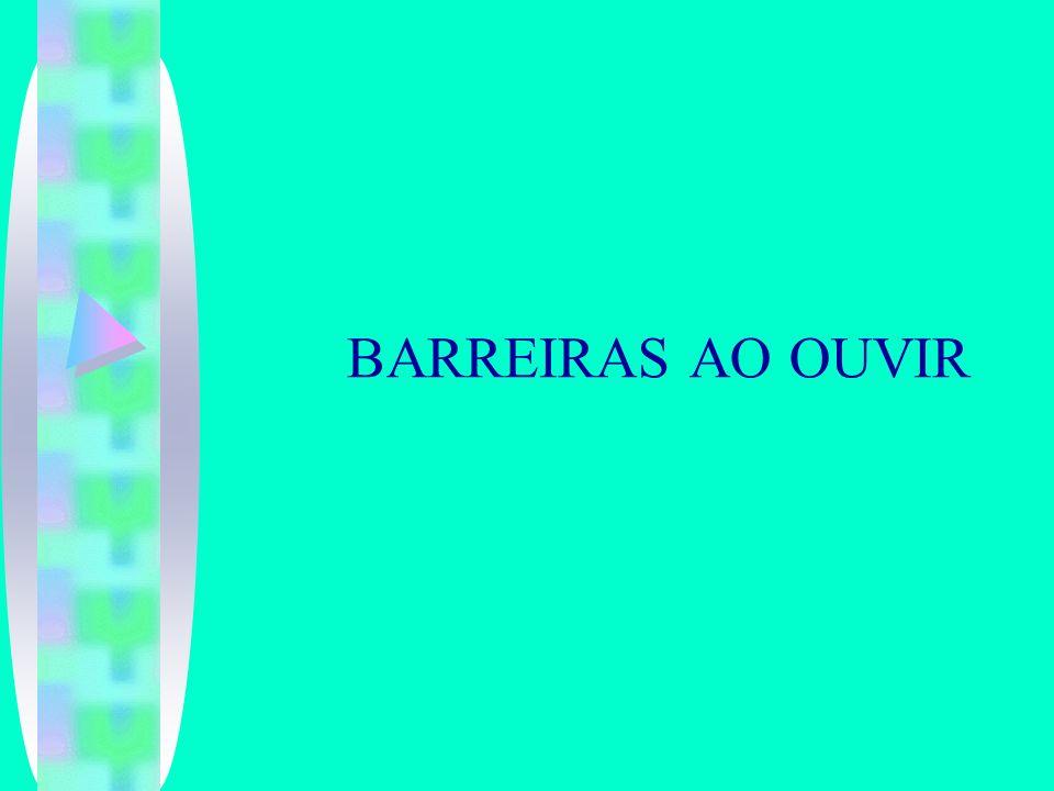BARREIRAS AO OUVIR