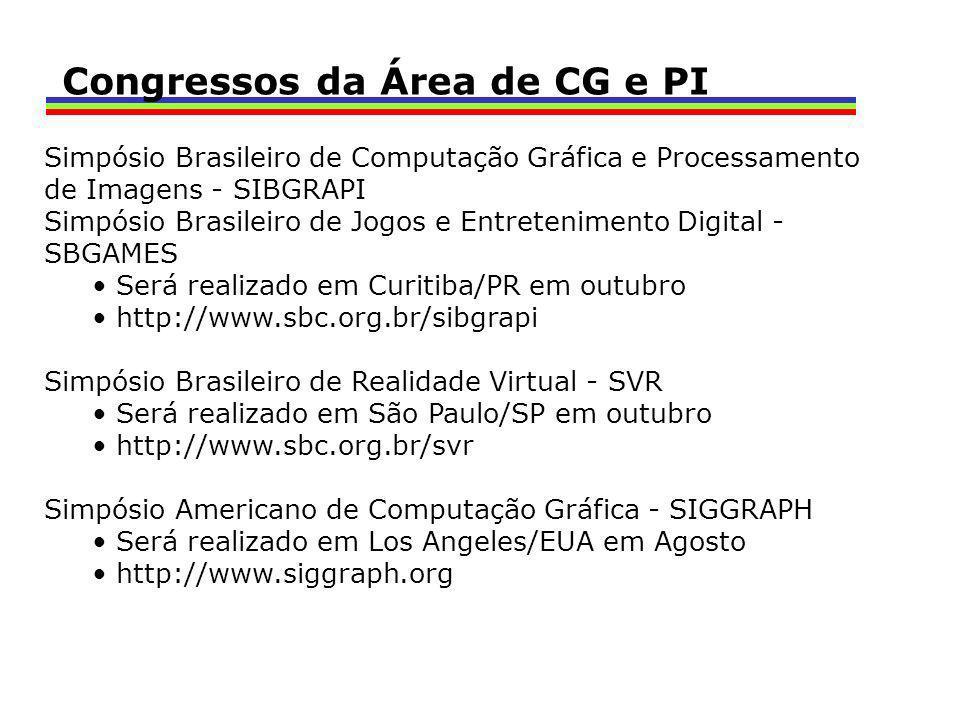 Simpósio Brasileiro de Computação Gráfica e Processamento de Imagens - SIBGRAPI Simpósio Brasileiro de Jogos e Entretenimento Digital - SBGAMES Será r