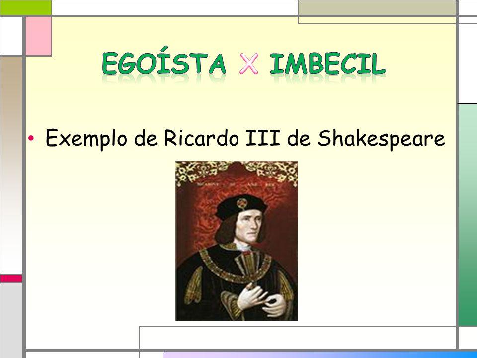 Exemplo de Ricardo III de Shakespeare