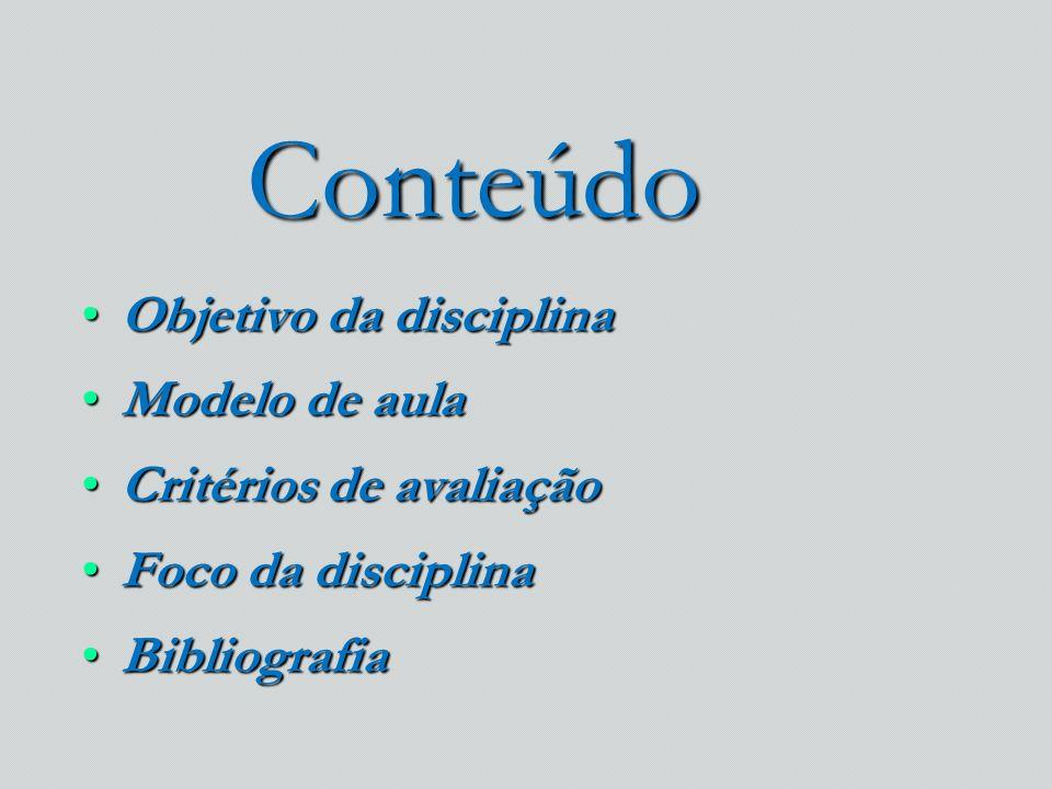 Modelo de aula 2 aulas por dia divididas em:2 aulas por dia divididas em: –Teoria (apresentação do conteúdo) –Prática (aplicação da teoria em casos didáticos multidisciplinares)