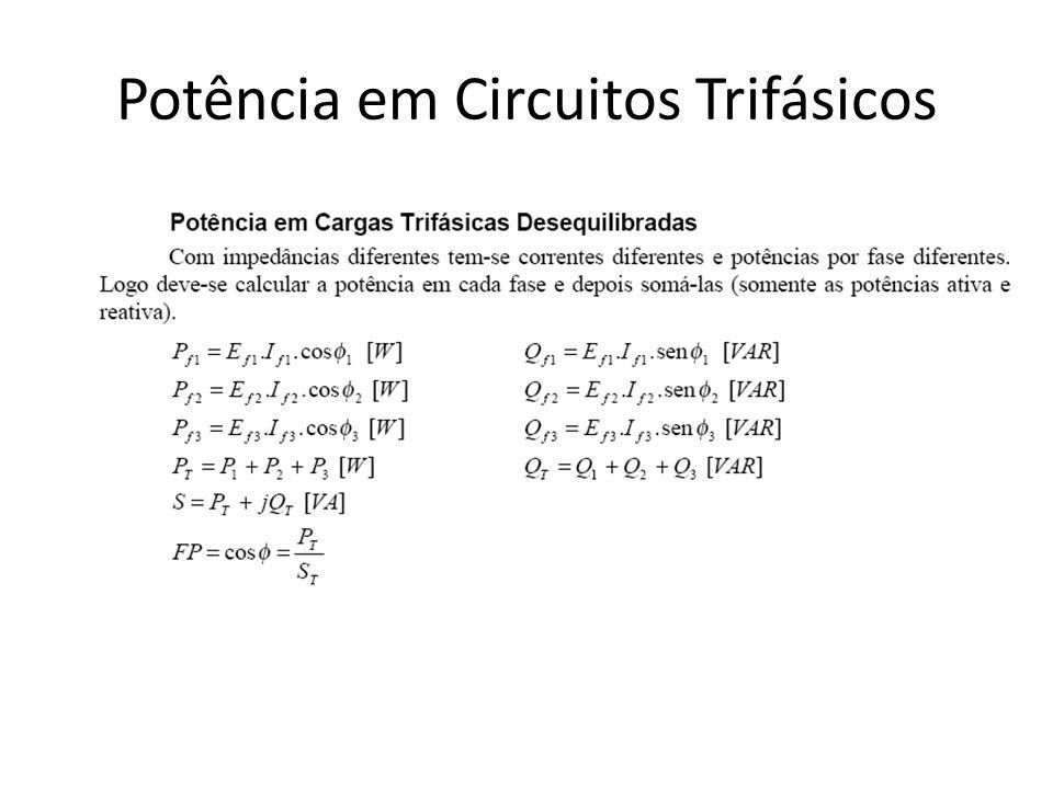 Potência em Circuitos Trifásicos EXERCÍCIO5: Num circuito trifásico, equilibrado, ligação em estrela, a corrente de linha é de 25A e a tensão entre fase e neutro é de 120V.