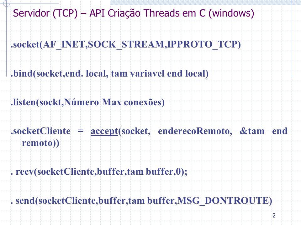 3 Servidor (TCP) – API em C (windows).Funções callback.