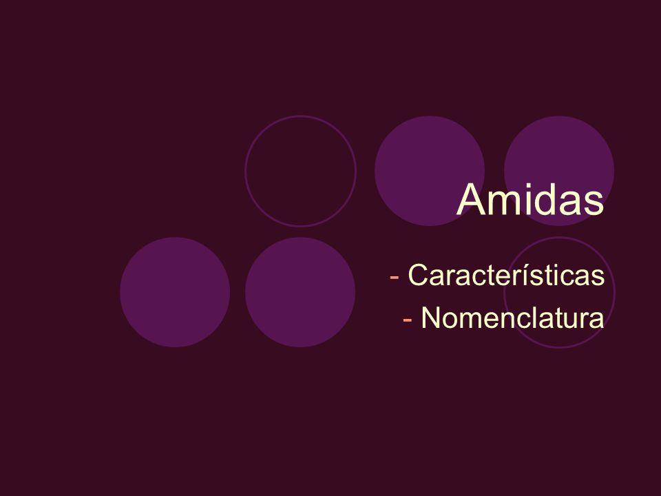 Amidas As amidas caracterizam-se pela presença do grupo funcional a seguir: O - C N – O grupo funcional da amida está presente em uma série de substâncias, sendo as mais importantes as proteínas, formadas pela união de aminoácidos por meio da ligação peptídica, ou amídica, representada a seguir: O C N H Amidas
