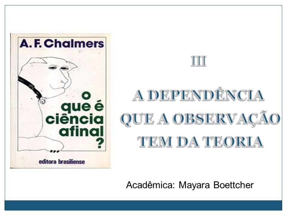 Acadêmica: Mayara Boettcher