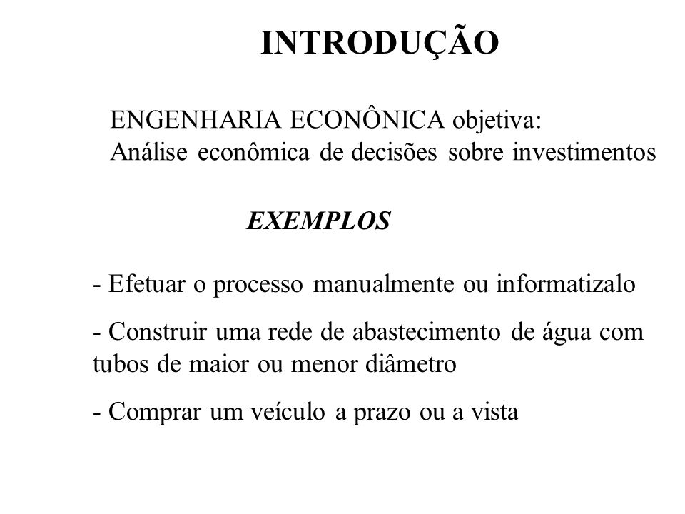 A decisão de implantação de um projeto deve considerar: CRITÉRIOS ECONÔMICOS: rentabilidade do investimento CRITÉRIOS FINANCEIROS: disponibilidade de recursos CRITÉRIOS IMPONDERÁVEIS: fatores não conversíveis em dinheiro