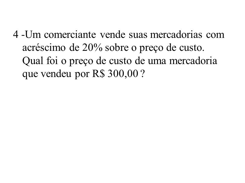 3- Por quanto deverei vender um artigo que custou UM 1.000,00 para obter um lucro de 20%?