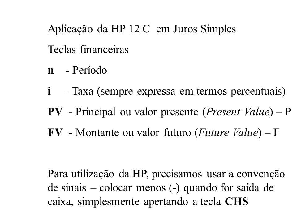 USO DA HP 12 C ++ Utiliza o sistema RPG (Reserve Polist Notation) Para se efetuar cálculos: a)Introduza o primeiro número b)Pressione ENTER para separ