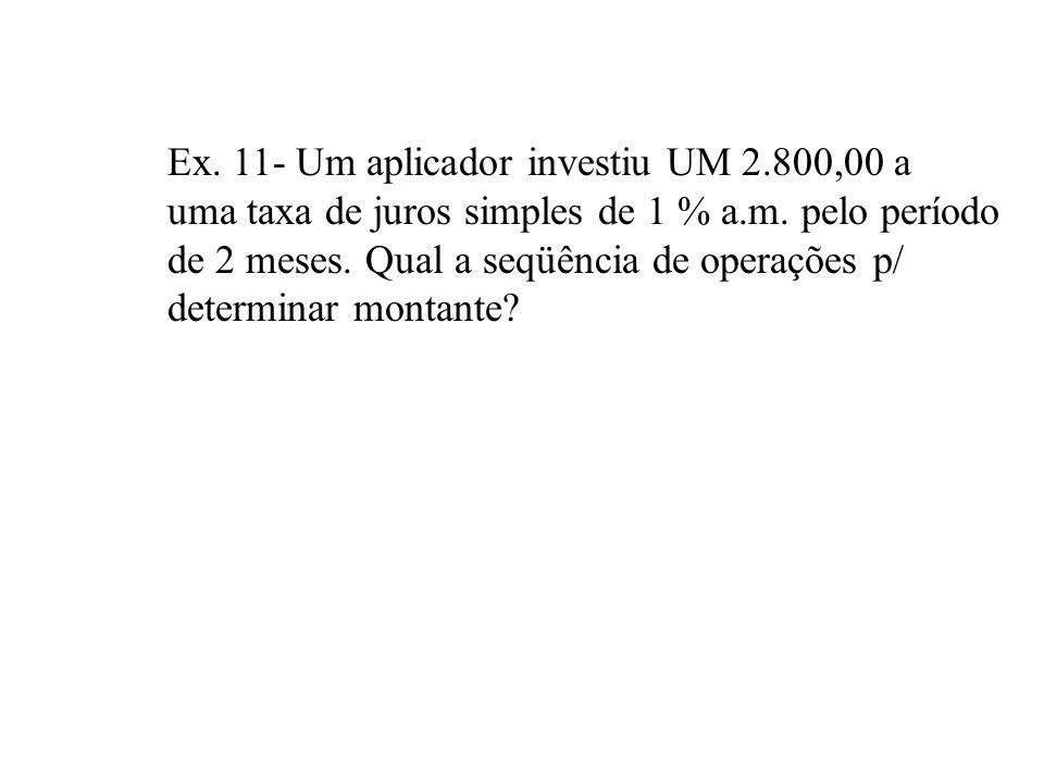 A utilização da HP 12 C para cálculo de juros Simples é bastante limitada (Montante e Juros) Cuidados : Introdução do período em dias taxa de juros ex