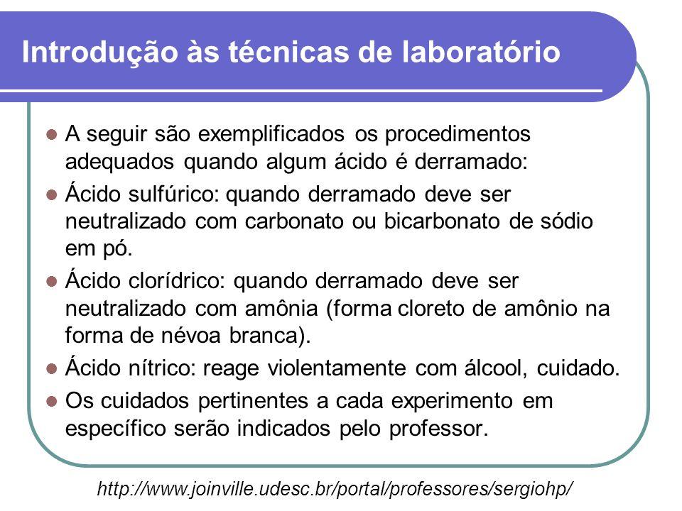 A seguir são exemplificados os procedimentos adequados quando algum ácido é derramado: Ácido sulfúrico: quando derramado deve ser neutralizado com car