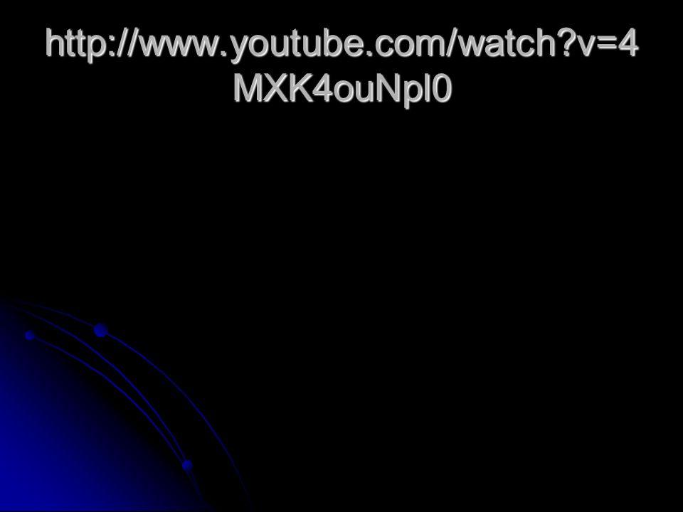 http://www.youtube.com/watch?v=4 MXK4ouNpl0
