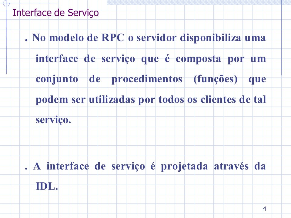 4 Interface de Serviço.