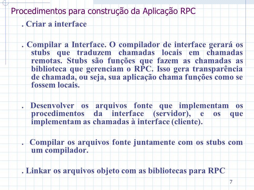 7 Procedimentos para construção da Aplicação RPC. Criar a interface.