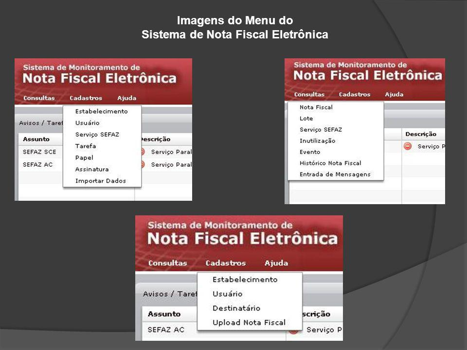 Imagens do Menu do Sistema de Nota Fiscal Eletrônica