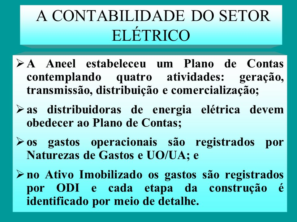 METODOLOGIA PARA IMPLANTAÇÃO DA CONTABILIDADE POR ATIVIDADES NA GESTÃO DE EMPRESAS DISTRIBUIDORAS DE ENERGIA ELÉTRICA Orientador: Antônio Diomário de