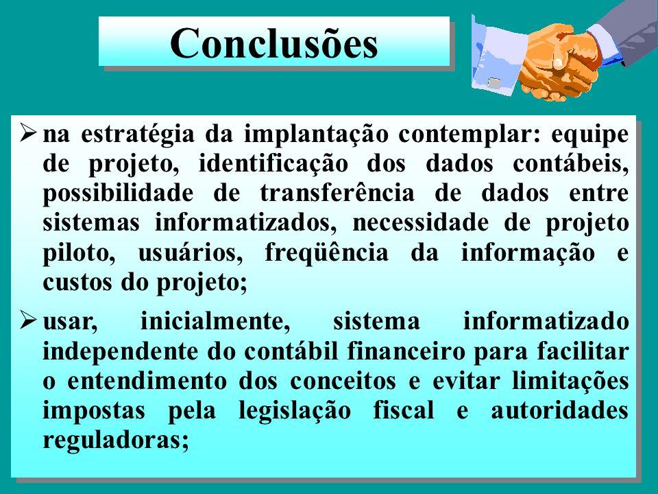 A CPA possibilita, dentre outros, gerenciar os recursos consumidos e melhorar a eficiência das atividades e processos; para a implantação da CPA os re