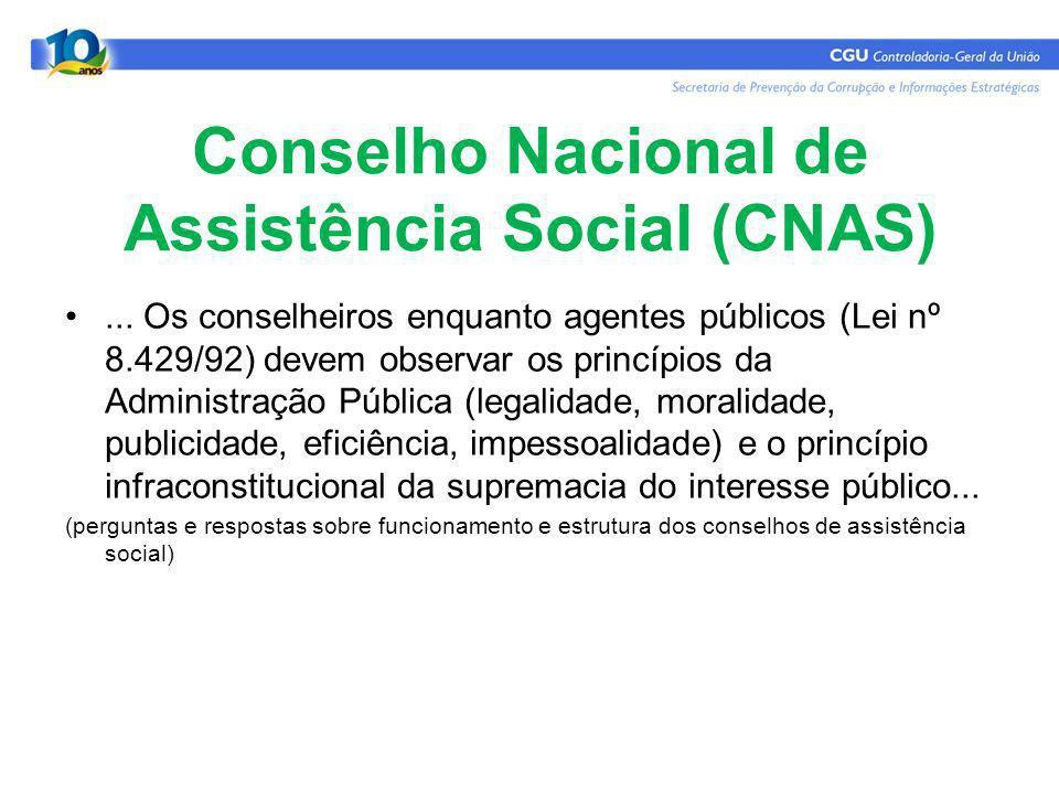 Conselho Nacional de Assistência Social (CNAS)...