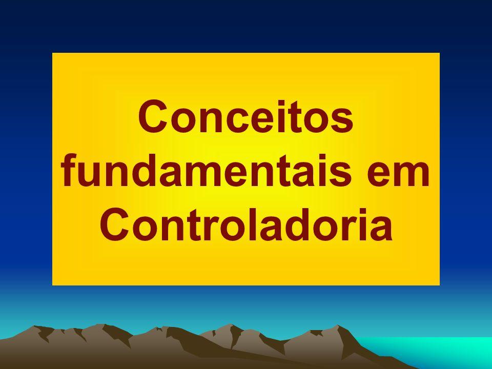 Conceitos fundamentais em Controladoria